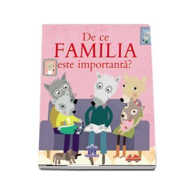 De ce familia este importanta?
