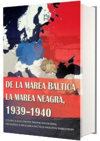 De la Marea Baltica la Marea Neagra, 1939-1940