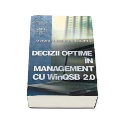 Decizii optime in management cu WinQSB 2.0