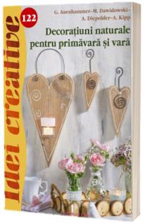 Decoratiuni naturale pentru primavara si vara - Idei creative 122