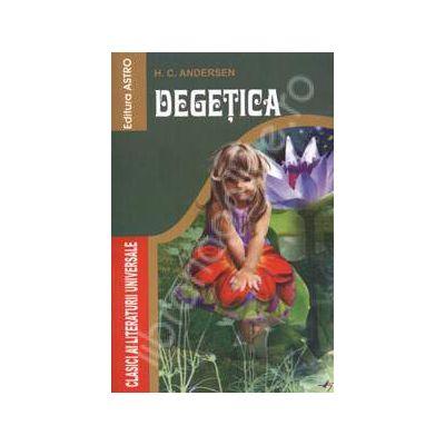 Degetica - Colectia Clasici ai literaturii universale