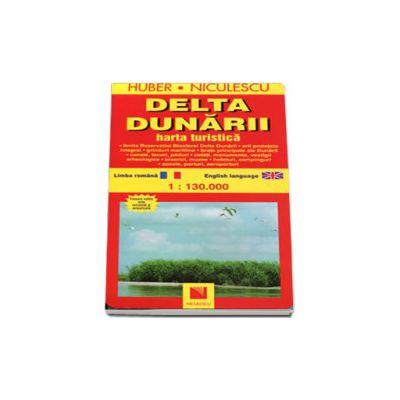Delta Dunarii - Harta turistica. Editie bilingva Romana si Engleza