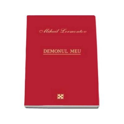 Demonul meu - Lermontov Mihail