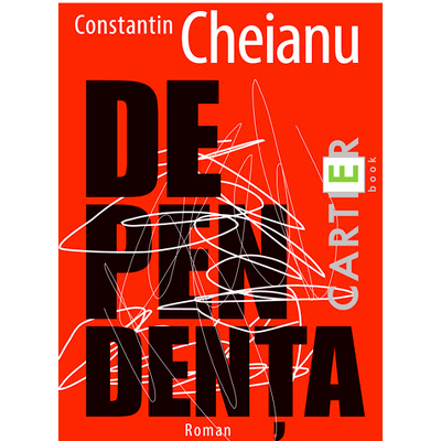 Dependenta - Cheianu, Constantin
