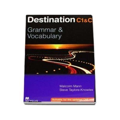 Destination Grammar C1 C2. Grammar and Vocabulary