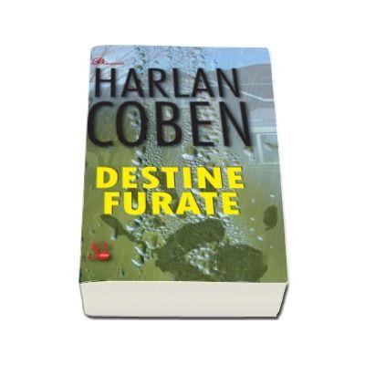 Destine furate - Harlan Coben