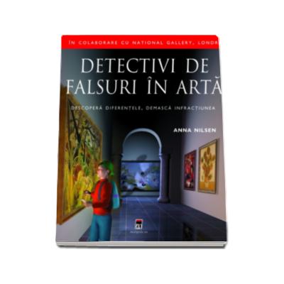 Detectivi de falsuri in arta. Descopera diferentele, demasca infractiunea