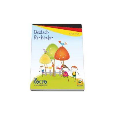 Deutsch fur Kinder - Caiet de lucru pentru clasa pregatitoare - Manuela Tomuta