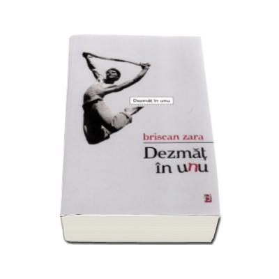 Dezmat in unu - Briscan Zara