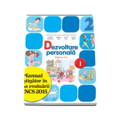 Dezvoltare personala. Manual pentru clasa a II-a, semestrul I (contine varianta digitala) - Gabriela Barbulescu
