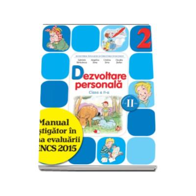 Dezvoltare personala. Manual pentru clasa a II-a, semestrul II (contine varianta digitala) - Gabriela Barbulescu
