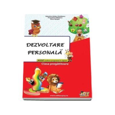 Dezvoltare personala pentru clasa pregatitoare - Valentina Stefanescu Caradeanu