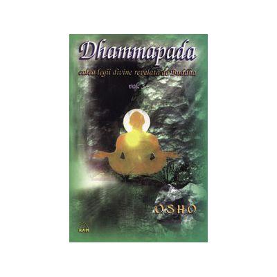 Dhammapada, calea legii divine revelata de Buddha - volumul 3