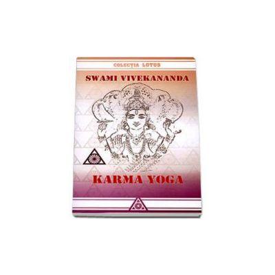 Karma Yoga - Swami Vivekananda