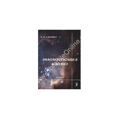Diagnosticarea karmei - Iubirea (vol.3)