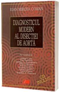 Diagnosticul modern al disectiei de aorta- CD inclus