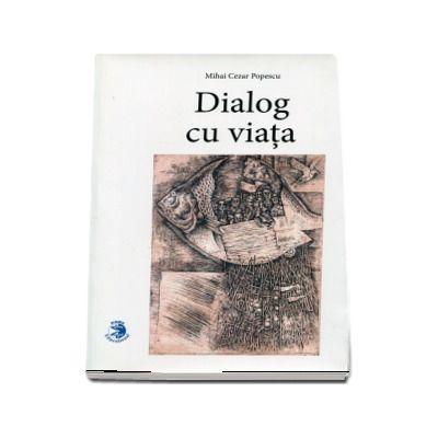 Dialog cu viata