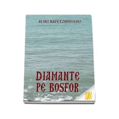 Diamante pe Bosfor