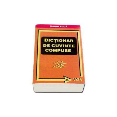 Dictionar de cuvinte compuse - Marin Buca