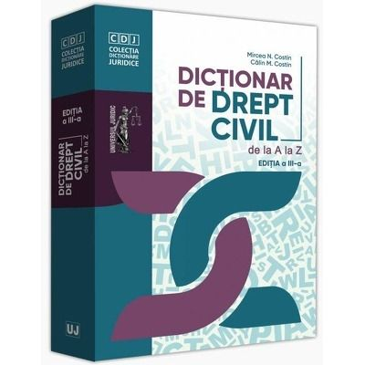 Dictionar de drept civil de la A la Z. Editia a III a