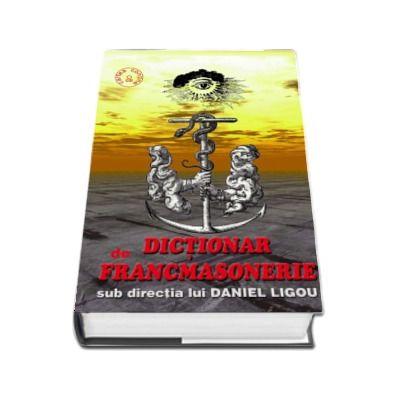 Dictionar de francmasonerie - Cartea contine CD