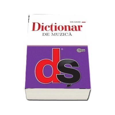 Dictionar de muzica - Gagim Ion (Editie brosata)
