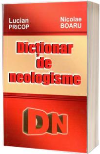 Dictionar de neologisme (Lucian Pricop)