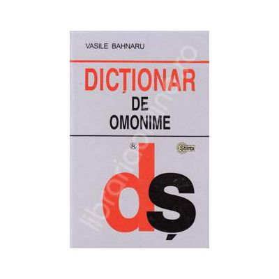 Dictionar de omonime (Editie cartonata)