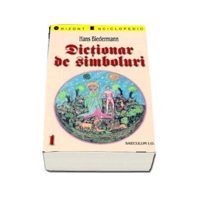 Dictionar de simboluri, volumul I si volumul II - Hans Bidermann