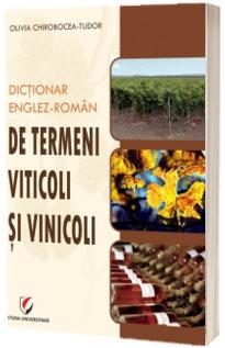 Dictionar englez-roman de termeni viticoli si vinicoli