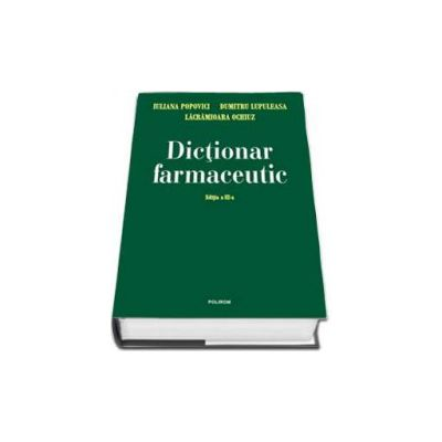 Dictionar farmaceutic - Editia a III-a
