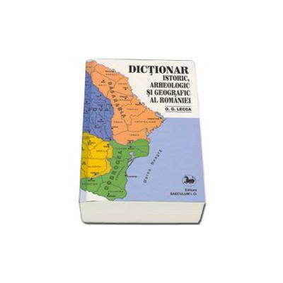 Dictionar istoric, arheologic si geografic al Romaniei