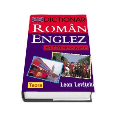 Dictionar Roman-Englez, 60.000 de cuvinte (Leon Levitchi)