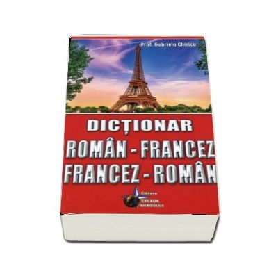 Dictionar roman-francez, francez-roman. Editie a VII-a