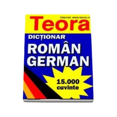 Dictionar roman german 15000 cuvinte - E. Sireteanu