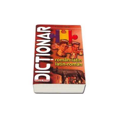 Dictionar Roman - Latin, Latin - Roman (Alexandru Andrei)