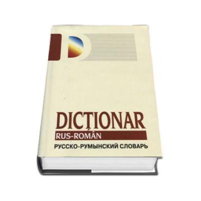 Dictionar Rus - Roman. Editia a II-a, revizuita si adaugita - Gheorghe Bolocan