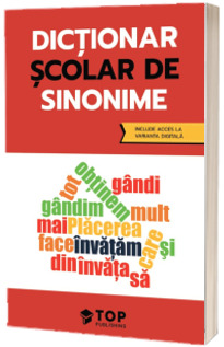 Dictionar scolar de sinonime (include acces la varianta digitala)