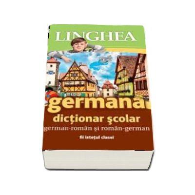 Dictionar scolar german-roman si roman-german (Colectia Istetul clasei)