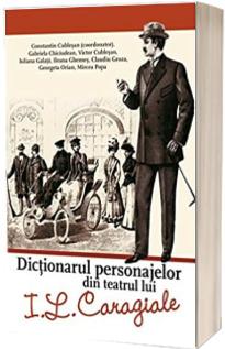 Dictionarul personajelor din teatrul lui Ion Luca Caragiale