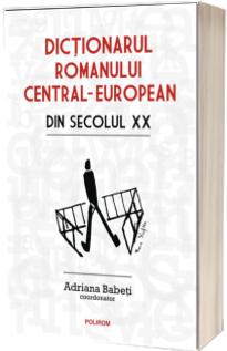 Dictionarul romanului central-european din secolul XX