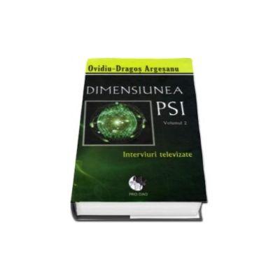 Dimensiunea PSI. Volumul 2, Interviuri televizate (hardcover)