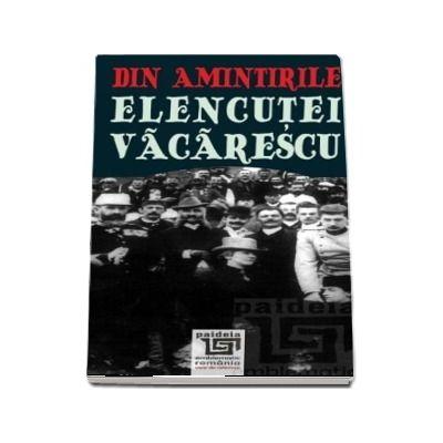 Din amintirile Elencutei Vacarescu, editia a II a revazuta