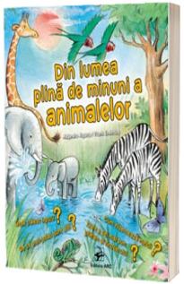 Din lumea plina de minuni a animalelor