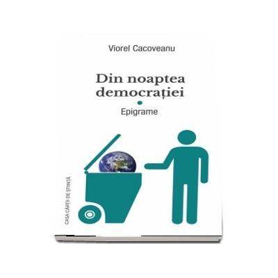 Din noaptea democratiei. Epigrame