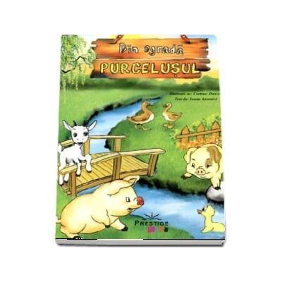 Din ograda. Purcelusul - Editie ilustrata cu coperti si pagini cartonate