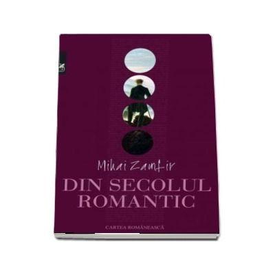 Din secolul romantic