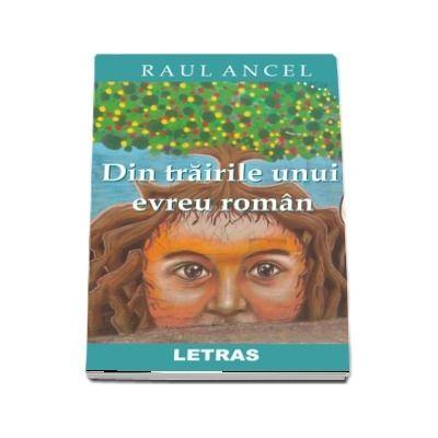 Din trairile unui evreu roman