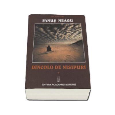 Dincolo de nisipuri - Fanus Neagu (Volumul I)