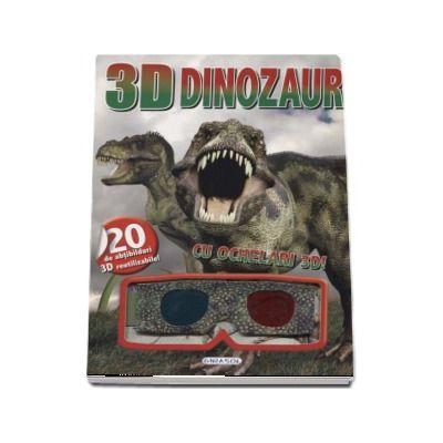 Dinozauri - Cu ochelari 3D! (Contine 20 de abtibilduri 3D reutilizabile)